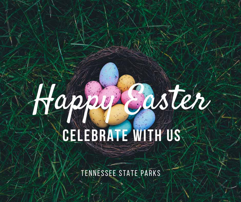 Celebrate Easter with Tennessee State Parks