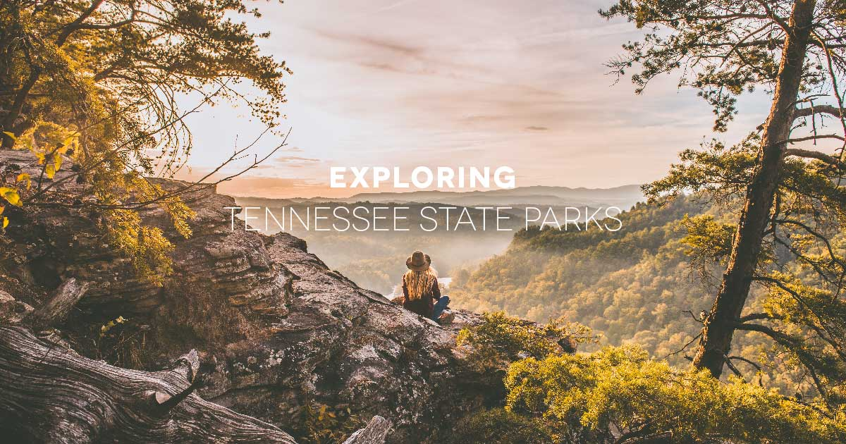 Exploring Tennessee State Park Visitors Guide